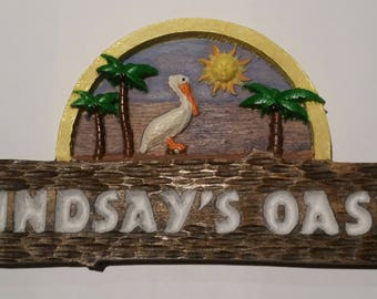 Personalized Oasis Sign.