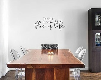 Pho is Life Hmong Wall Decal