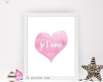 Valentine day decor, Je t'aime print, pink heart printable wall art, girl room decor, I love you art, french quote print  #0009P