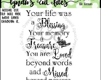 Your Life was a Blessing//Memorial// SVG/DXF/EPS file
