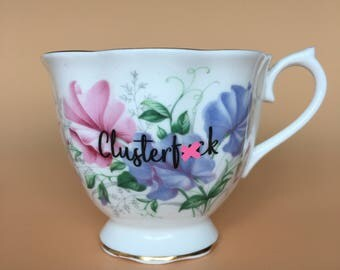 Clusterf*ck | Ready To Buy Swear Teacup and Saucer | Funny Rude Insult Obscenity Profanity | Unique Gift Idea