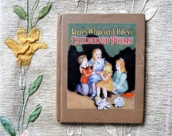 1940 - Childhood Poems by James Whitcomb Riley ....  Lovely Illustrations -- Gift