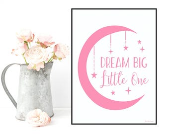 Nursery decor wall art, Dream big little one poster, Children poster, Nursery quote print, Child room decor, Nursery girl decor, Art print