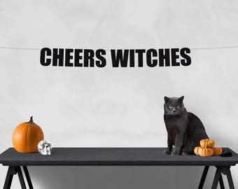 Cheers Witches banner, Halloween banner, halloween decorations, halloween party, halloween decor, bachelorette party, bachelorette decor