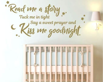 WD101176 | Read me a story, Tuck me in tight, Say a sweet prayer, Kiss me goodnight - Baby Nursery Wall Art Sticker