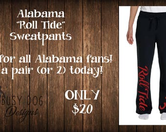 Alabama sweatpants, sports sweatpants, roll tide team sweatpants.