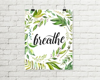 Breathe Printable Wall Art, Leaves Meditation Sign Calming Yoga Room Decor Green Black Print 8x10 Instant Digital Download