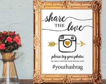 Wedding hashtag sign - Share the love hashtag sign - please tag your photos to help capture our special day - PRINTABLE - 8x10 - 5x7