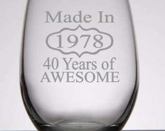 40th Birthday Gifts for Women, 40th Birthday Gift for Men, 40th Birthday Party, Made in 1978, Personalized Birthday Gift, Birthday Glass