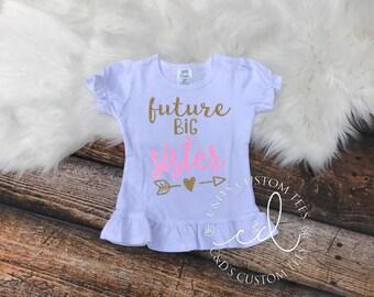 Big Sister Shirt - Future Big Sister Shirt - Sibling Shirts - Big Sister Tee - Big Sister Shirts - Big Sister Shirts - Big Sister Tees