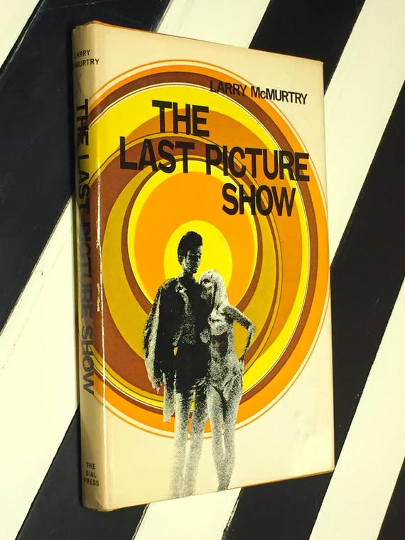 The Last Picture Show by Larry McMurtry (1966) hardcover book