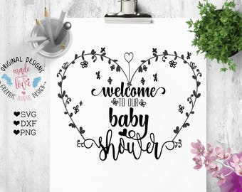 baby svg, baby shower svg, baby invitations svg, decal designs, svg design, welcome to our baby shower, stencil design, floral svg, heart
