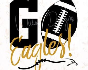 Go Eagles! Football .SVG File for Cricut, Silhouette Studio & more!
