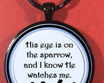 His Eye is on the Sparrow key ring