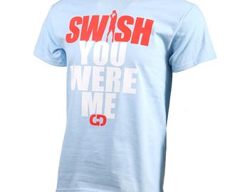 Swish You Were Me Short Sleeve Basketball T-shirt, Basketball Shirts, Basketball Gift - Free Shipping!