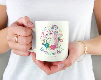 Birthday Girl Unicorn Mug, Unicorn Gift For Girls, Rainbow Unicorn Mug, Magical Unicorn Mug, Rainbow Unicorn Gift, Fantasy Unicorn Mug