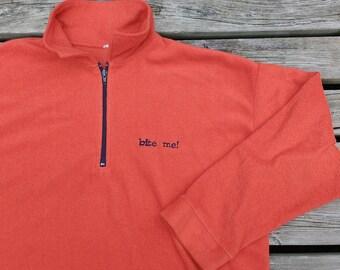 "80's / 90's Vintage ""Bite Me!"" Pullover Polar Fleece Orange Soft"