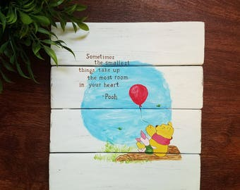 """Rustic Winnie the Pooh """"Sometimes the Smallest Things Take Up the Most in Your Heart"""" Nursery Wall Decor"""
