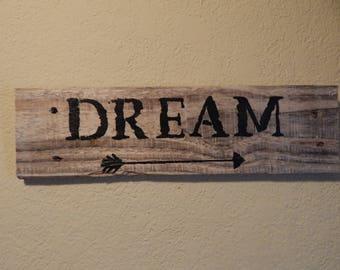"""Reclaimed Pallet Sign """"Dream"""""""