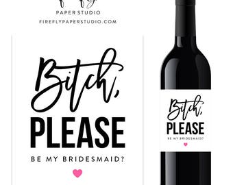 Will You Be My Bridesmaid Wine Label, Bridesmaid Proposal Wine Label, Bridesmaid Gift, Maid of Honor Wine Label - (FPS0020)