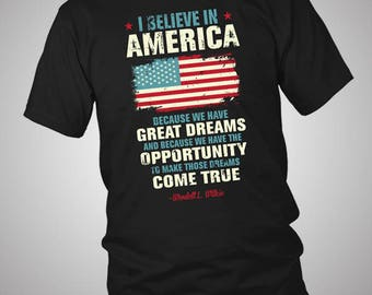 I Believe In America Independence Day 4th July T-Shirt