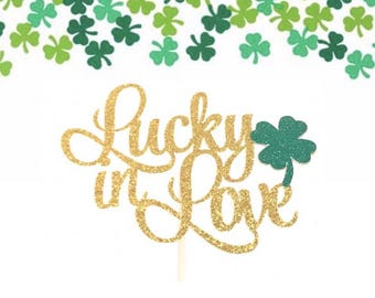 Lucky in Love Cake Topper, Bridal Shower Cake Topper, Bride to Be Cake Topper, Wedding Cake Topper, St. Patrick's Day Cake Topper, Leaf Cake