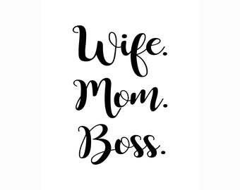 Wife Mom Boss SVG, Mom Life SVG, #momlife svg, wife svg, boss mom svg, boss lady svg, silhouette file, cricut file, digital cut file jpg pdf