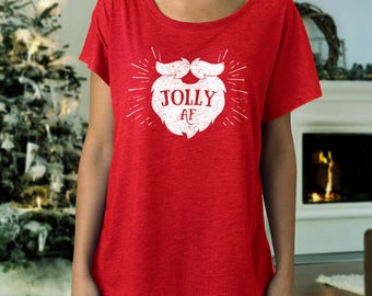 Women's Christmas Shirt, Jolly AF, Funny Christmas Shirts, Ladies Christmas Top, Scoop neck, Triblend t-shirt, Santa Claus Shirt