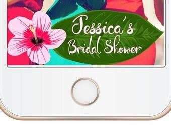 Snapchat Geofilter  Bridal Shower Snapchat filter! Tropical!