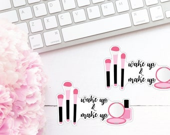 Wake Up and Make Up Die Cuts