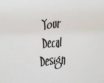 Car Decal, Design your Own Car Decal, Custom Decal, Window Decal, truck decal, personalized Decal, Bike decal