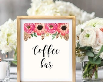 Coffee Bar Sign, Drink Sign, Floral Wedding  Sign Printable, Watercolor Boho Chic, Instant Download, #BC001