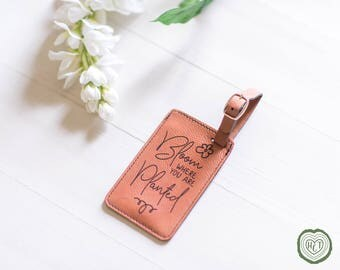 Womens Luggage Tag Gift, Bloom Where You Are Planted, Study Abroad Gift, Traveling Gifts, Gift for Travel Enthusiasts, Spring Wedding