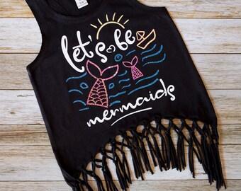 Lets Be Mermaids - Mermaid Tank - Mermaid Fringe Tank - Fringe Girls Tank Top - Beach Tank - Mermaid - Girls Mermaid Tank - Glitter/Hologram