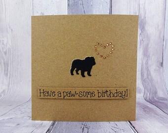 British Bulldog birthday card, Handmade birthday card, Funny birthday card, Pun card, Paw-some card, Dog paws, Gem heart, Dog shadow