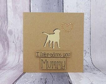 Mother's Day Yellow Labrador card, Card for Mum / Mom, I Labr-adore you card, Mothering Sunday dog card, Golden Labrador Retriever card,