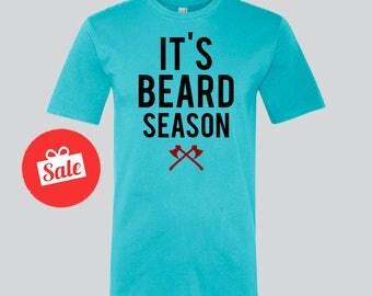 It's Beard Season Mens Shirt. Father's Day Gift. Father's Birthday Present. Papa Bear Shirt [N0136,N0127]