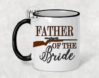father of bride,father of bride mug,father of bride gift,wedding gift,bridal gift,wedding gift,wedding gift for dad,gift for dad,FOB mug,mug