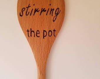 "Wooden ""I Love Stirring the Pot"" Wood Burned Cooking Spoons"