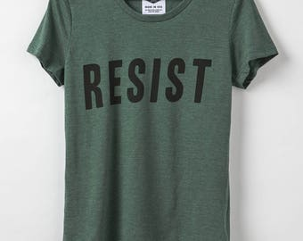 Resist - Women's T-Shirt - Resist Trump Shirt -  50/50 Organic Cotton + Recycled Polyester Blend - Made in USA
