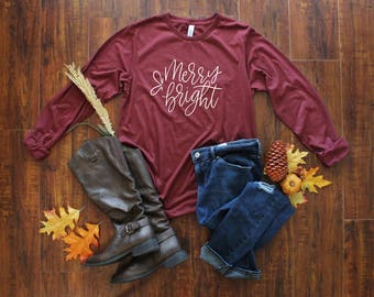 Merry and Bright Shirt - Christmas T-Shirt - Christmas Quote - Winter Shirt - Holiday Tee - Christmas Gift for Her - Women's Holiday Shirt