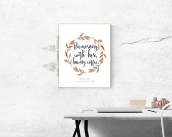 Johnny Cash Print, This Morning With Her Having Coffee, Digital Print, Coffee Print, Johnny Cash Quote, Wedding Printables, Watercolor Print