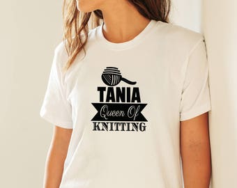 Queen of Knitting Shirt, Personalised Knitting Tshirt, Knitters T-Shirt, Custom Gift for Knitters, Knitting Gifts, Knitting T-Shirts
