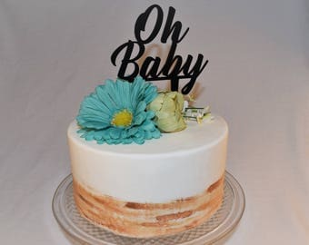 Oh Baby Cake Topper | Baby Shower | Shower | Party | Love | Acrylic |