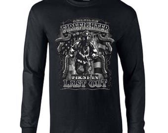 Firefighter First In Last Out Emergency Long Sleeve Tee Shirt