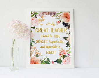 Teacher gift, A truly great teacher is hard to find, Teacher's Gift, Going Away Retirement Gift, Personalized, print for coworker