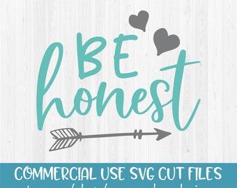 Be Honest - SVG Cut File