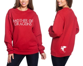 mother of dragons sweatshirt sweater high quality screen print. Black Bedroom Furniture Sets. Home Design Ideas