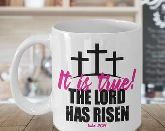 Lord Has Risen Christian Easter Mug - 11 oz or 15 oz Ceramic Coffee Cup
