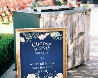 Choose a Seat not a Side Sign, Choose a Seat Sign, Welcome Wedding Sign, Wedding Sign, Wedding Printable, Instant Download, PDF, #HQT004_5b